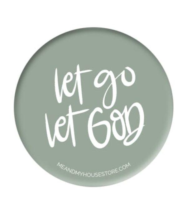 OnlyByGrace Badge Let go Let God
